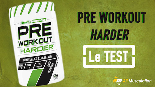 Test et avis : Pre Workout de Harder