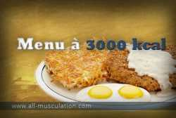 Alimentation prise de masse : menu à 3000 Kcal