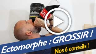 Ectomorphe : comment grossir ?