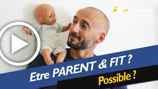 Etre parent et fit : c'est possible ?